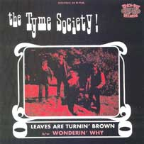 THE TYME SOCIETY Leaves Are Turnin'Brown